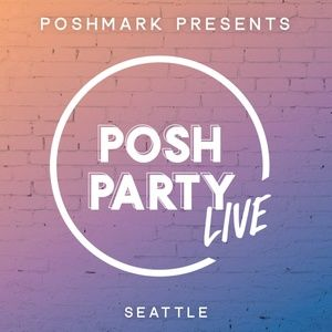 Posh Party LIVE | SEATTLE